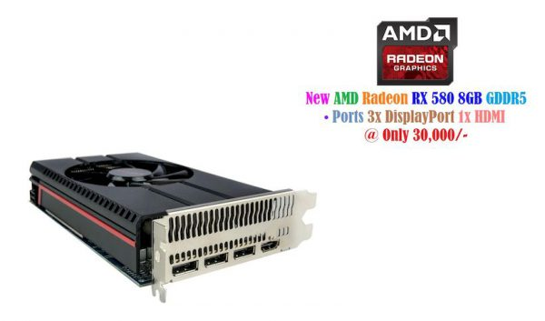 New PC AMD Radeon RX 580 8GB GDDR5 GPU at 30,000/- • Ports 3x DisplayPort 1x HDMI _